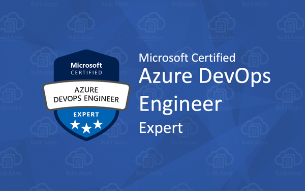 Preparing for Microsoft Azure DevOps Solutions (AZ-400)